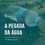 O consumo de água na produção de água