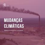 Entenda como as mudanças climáticas afetam a economia