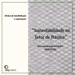 Sustentabilidade no Setor de Plástico – FEIPLASTIC