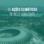 Hora do Planeta: BH é reconhecida por ações climáticas
