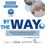 By The Way – Desafios das Mudanças Climáticas: riscos, impactos e mitigação