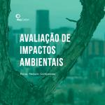 Avaliação de impactos ambientais: as principais ferramentas
