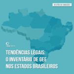 Tendências Legais: o Inventário de GEE nos estados brasileiros